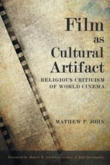 Film as Cultural Artifact | Mathew P. John |