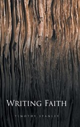 Writing Faith | Timothy Stanley |