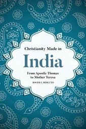 Christianity Made in India | Roger E. Hedlund |