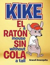Kike El Raton Sin Cola/Kike a Mouse Without a Tail