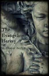 The Evangeline Heresy