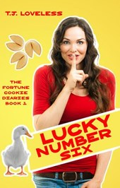 Lucky Number Six (The Fortune Cookie Diaries, #1)
