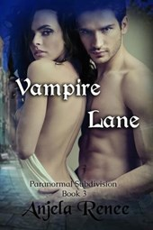 Vampire Lane (Paranormal Subdivision, #3)