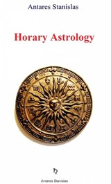 Horary Astrology | Antares Stanislas |