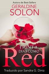 Trinta Dias como Red
