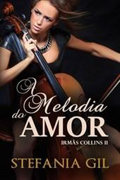 A Melodia do Amor