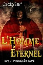 L'Homme Éternel - Livre 2 : L'Homme à la Hache