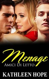 Menage: Amici Di Letto | Kathleen Hope |