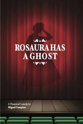 Rosaura has a ghost