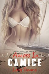 Saving Forever Parte 4 - Amore In Camice | Lexy Timms |