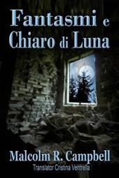 Fantasmi e Chiaro di Luna