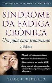 Síndrome Da Fadiga Crônica: Um Guia Para Tratamento, Segunda Edição