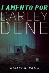 Lamento por Darley Dene