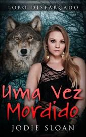 Lobo Disfarçado: Uma Vez Mordido