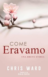 Come Eravamo | Chris Ward |