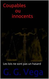 Coupables ou Innocents | G. G. Vega |