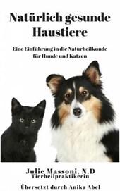 Natürlich gesunde Haustiere