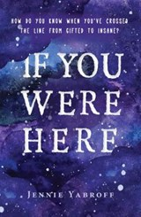If You Were Here | Jennie Yabroff |
