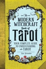 The Modern Witchcraft Book of Tarot | Skye Alexander |