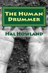 The Human Drummer | Hal Howland |