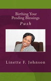 Birthing Your Pending Blessing