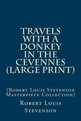 Travels with a Donkey in the Cevennes | Robert Louis Stevenson |