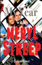 My Year with Meryl Streep