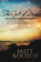 The Gift of Days | Matt Koceich |
