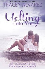Melting Into You | Tracey Alvarez |