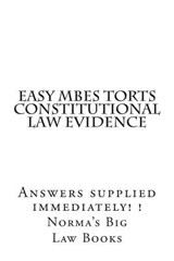 Easy Mbes Torts Constitutional Law Evidence | Norma's Big Law Books; Honor Law Books |