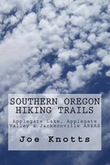 Southern Oregon Hiking Trails | Joe Knotts |