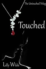 Touched | Lilly Wilde |