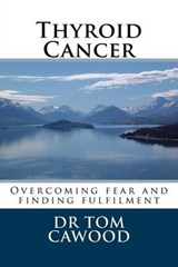 Thyroid Cancer | Tom Cawood |
