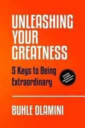 Unleashing Your Greatness