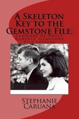 A Skeleton Key to the Gemstone File | Ms Stephanie Caruana |