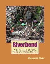 Riverbend | Margaret R. Blake |