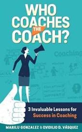 Who Coaches the Coach?