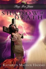 Shadow of Death | Katheryn Maddox Haddad |