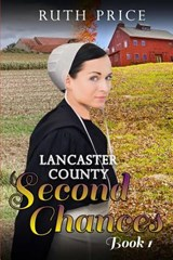 Lancaster County Second Chances Book | Ruth Price |