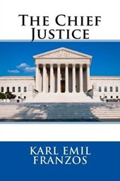 The Chief Justice | Karl Emil Franzos |