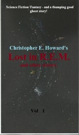 'Lost in R.E.M. and other stories.' | Christopher E.Howard |