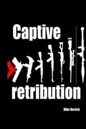 Captive Retribution