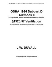 OSHA 1926 Subpart D Textbook II 1926.57 Ventilation