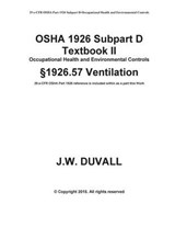 OSHA 1926 Subpart D Textbook II 1926.57 Ventilation | J. W. Duvall |