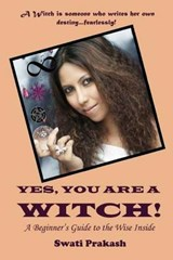 Yes, You Are a Witch! | Swati Prakash |