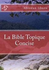 La Bible Topique Concise | Abiodun Jibona |