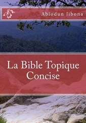 La Bible Topique Concise