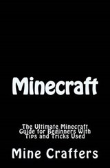 Minecraft | The Mine Crafters |