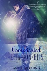 Complicated Relationships | Mrs Amy K. McClung |