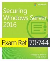 Exam Ref 70-744 Securing Windows Server